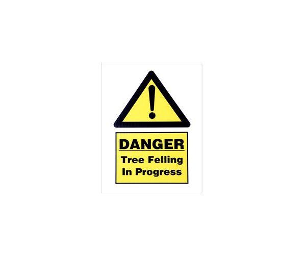 Corrugated plastic sign 'Danger Tree Felling In Progress'