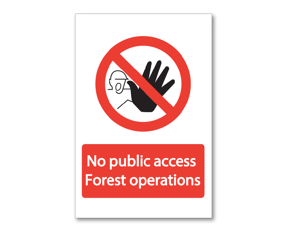 Corrugated plastic sign 'No public access, Forest operations'