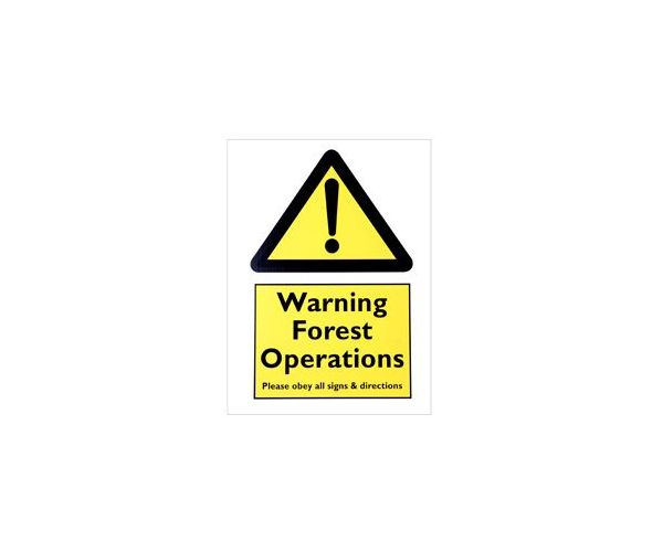 Corrugated plastic sign 'Warning Forest Operations'